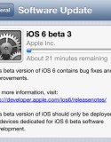 iOS 6 對上一版本於 6 月底推出; 3 個星期後的今天, Apple 再一次更新 iOS 6 的開發者測試版本至 Beta 3. 所有合資格的開發人員 (Apple Developer), 均可更新 iOS 6...